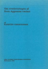 Om overleveringen af Sven Aggesens værker