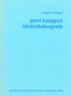 Povl Bagges historiebegreb