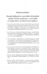 HT 2018:1, s. 203-216 - Ebbe Nyborg: Danske kalkmalerier som kilder til forholdet mellem Norden og Byzans i 1100-tallet. En diskussion af seks nylige bidrag