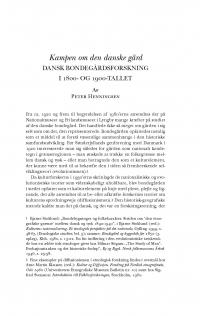 HT 2019:1, s. 85-128 - Peter Henningsen: Kampen om den danske gård. Dansk bondegårdsforskning  i 1800- og 1900-tallet