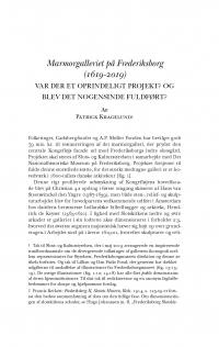 HT 2019:2, s. 345-385 - Patrick Kragelund: Marmorgalleriet på Frederiksborg (1619-2019). Var der et oprindeligt projekt? Og blev det nogensinde fuldført?