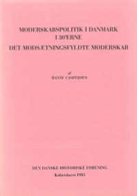 Moderskabspolitik i Danmark i 30'erne