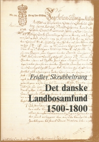 Det danske Landbosamfund 1500-1800