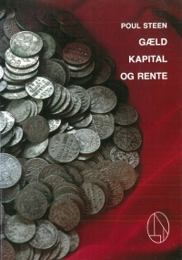 Gæld, kapital og rente