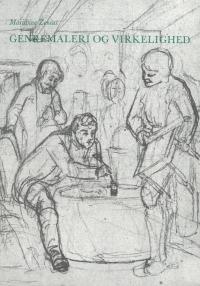 Genremaleri og virkelighed. En kildekritisk analyse over billeder af Chr. Dalsgaard, J. Exner og F. Vermehren